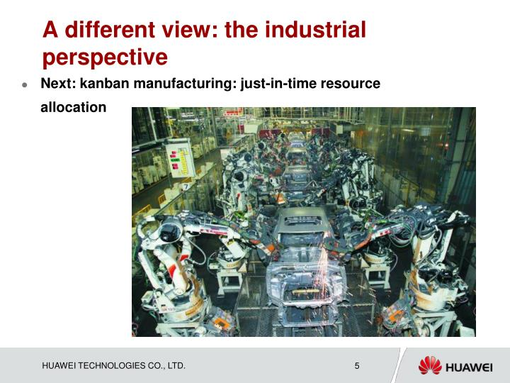 A different view: the industrial perspective