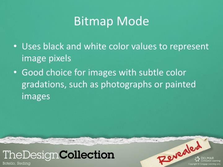 Bitmap Mode