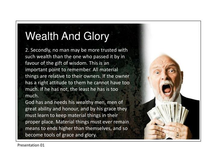 Wealth And Glory