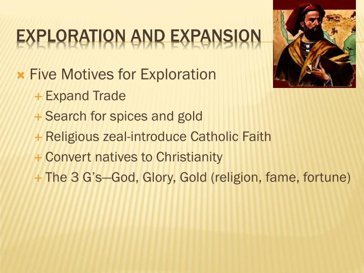 Five Motives for Exploration
