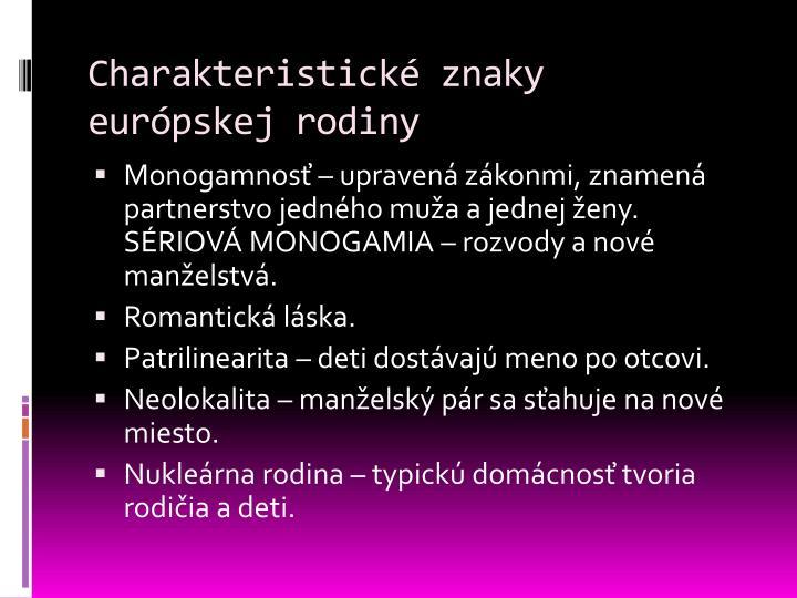 Charakteristické znaky európskej rodiny