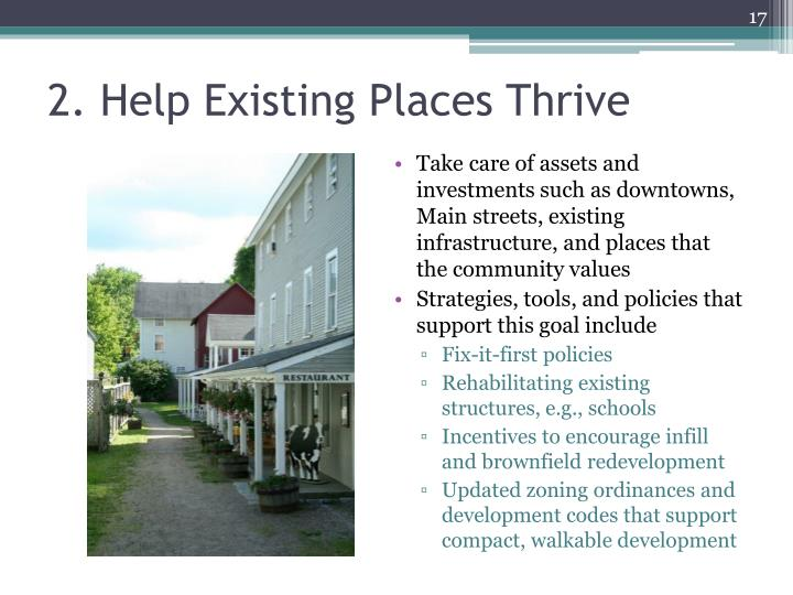 2. Help Existing Places Thrive
