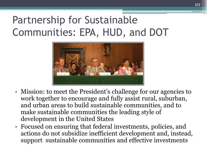 Partnership for Sustainable Communities: EPA, HUD, and DOT