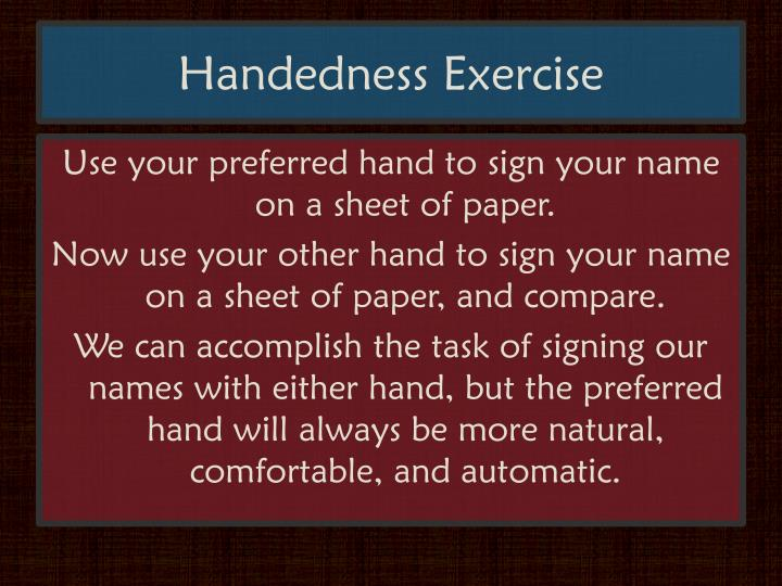 Handedness Exercise