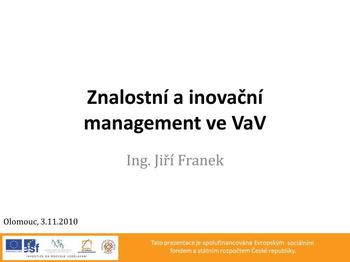 Znalostn a inova n management ve vav