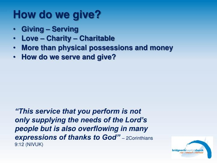 How do we give?
