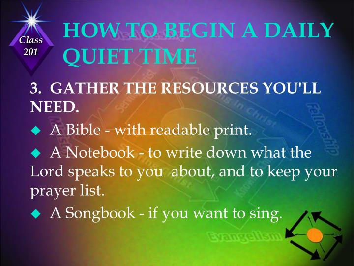 HOW TO BEGIN A DAILY QUIET TIME