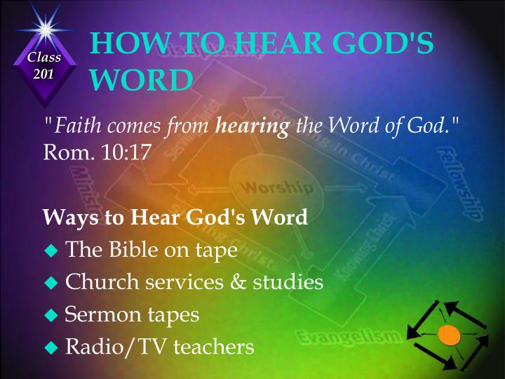 HOW TO HEAR GOD'S WORD