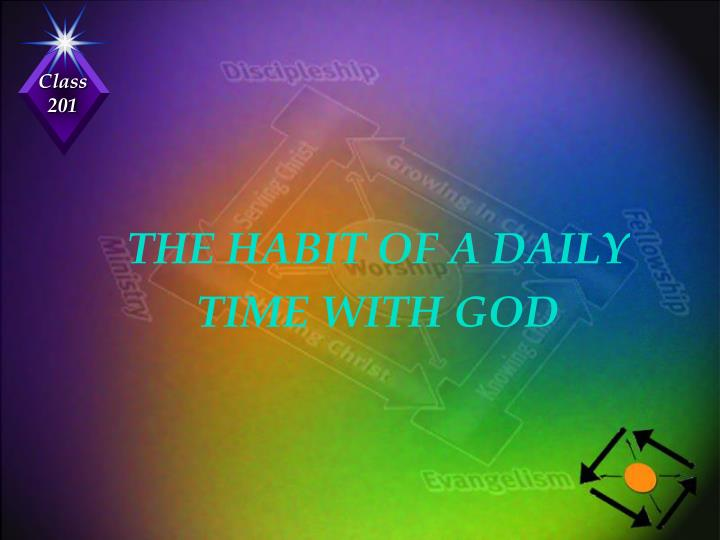 THE HABIT OF A DAILY
