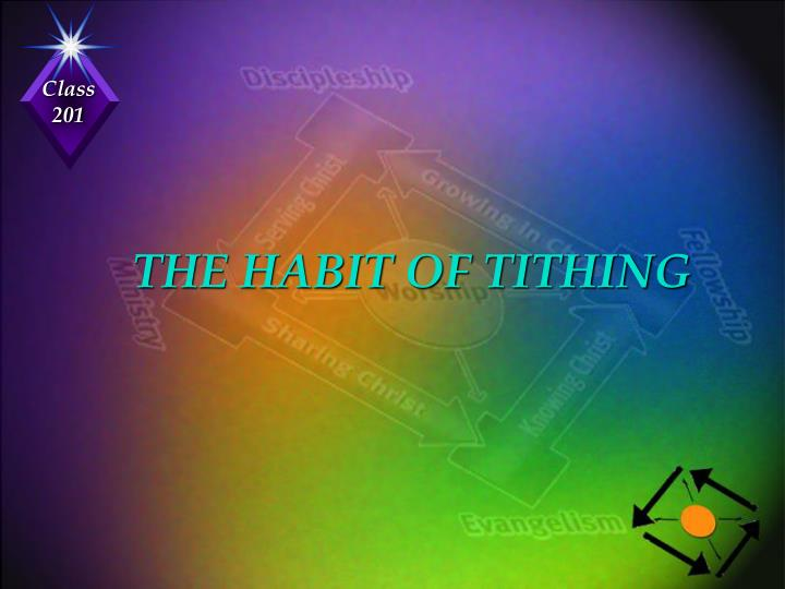 THE HABIT OF TITHING
