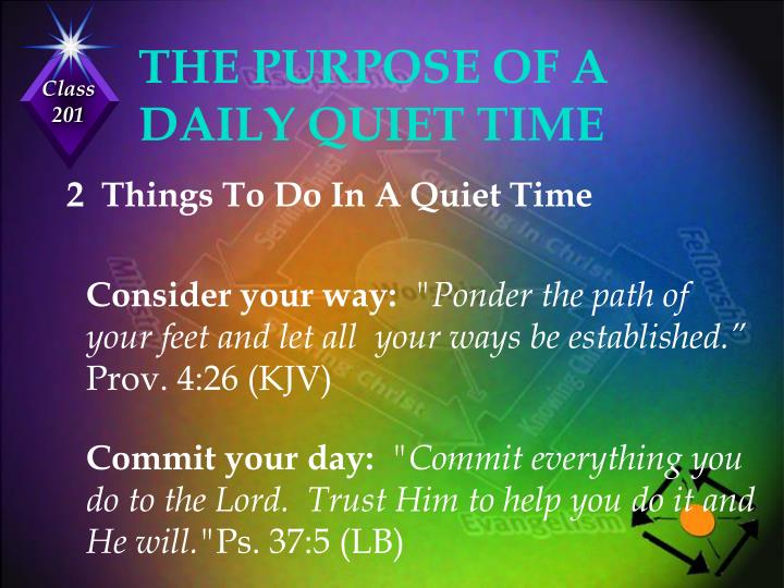 THE PURPOSE OF A DAILY QUIET TIME