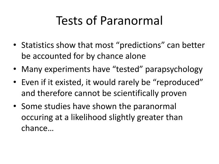 Tests of Paranormal