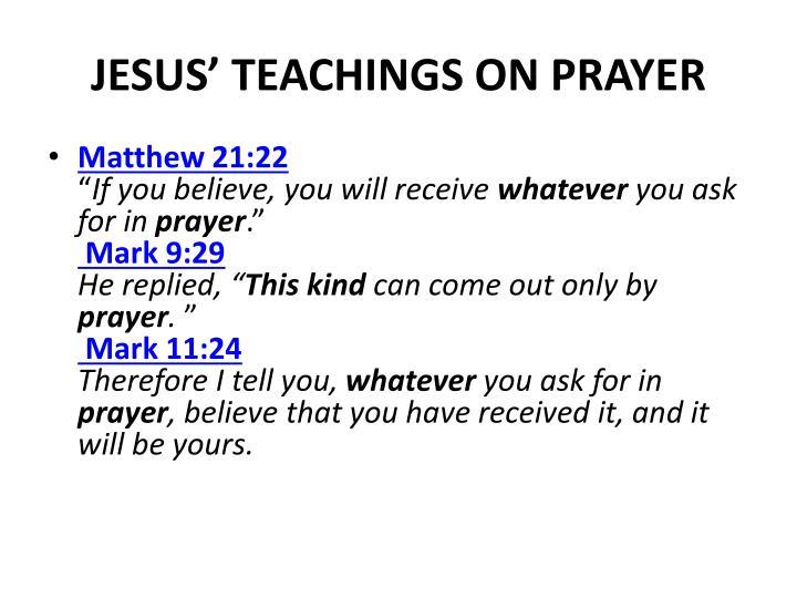 JESUS' TEACHINGS ON PRAYER