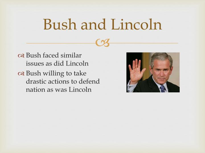 Bush and Lincoln