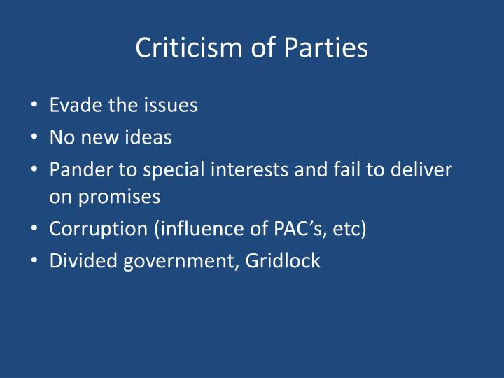 Criticism of Parties