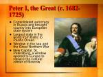 peter i the great r 1682 1725