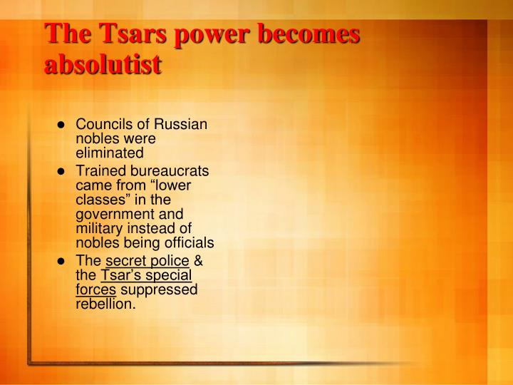 The Tsars power becomes absolutist