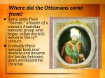 where did the ottomans come from