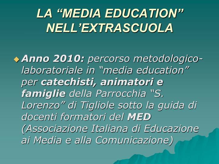 """LA """"MEDIA EDUCATION"""" NELL'EXTRASCUOLA"""