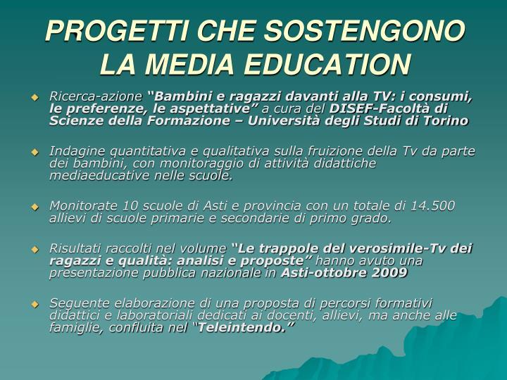 PROGETTI CHE SOSTENGONO LA MEDIA EDUCATION