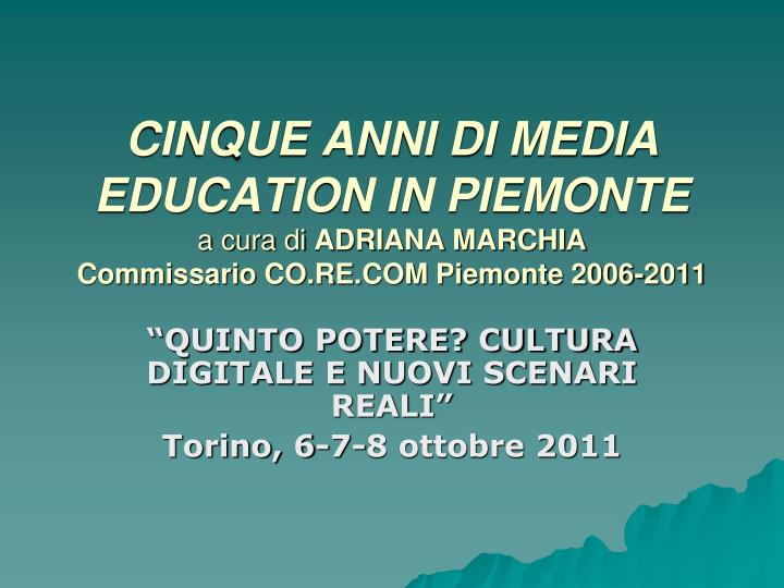CINQUE ANNI DI MEDIA EDUCATION IN PIEMONTE