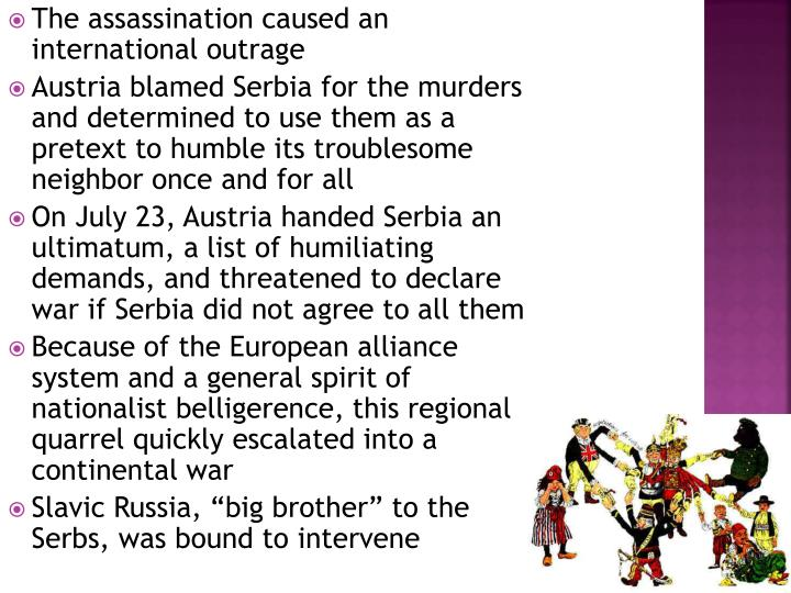 The assassination caused an international outrage