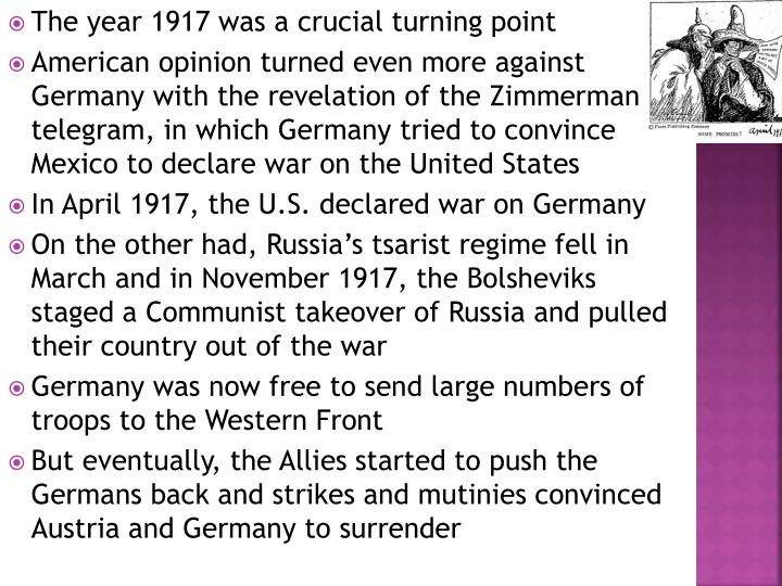 The year 1917 was a crucial turning point