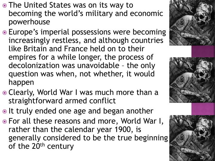 The United States was on its way to becoming the world's military and economic powerhouse