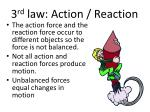 3 rd law action reaction