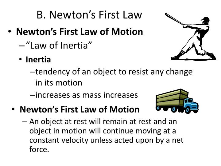 B. Newton's First Law