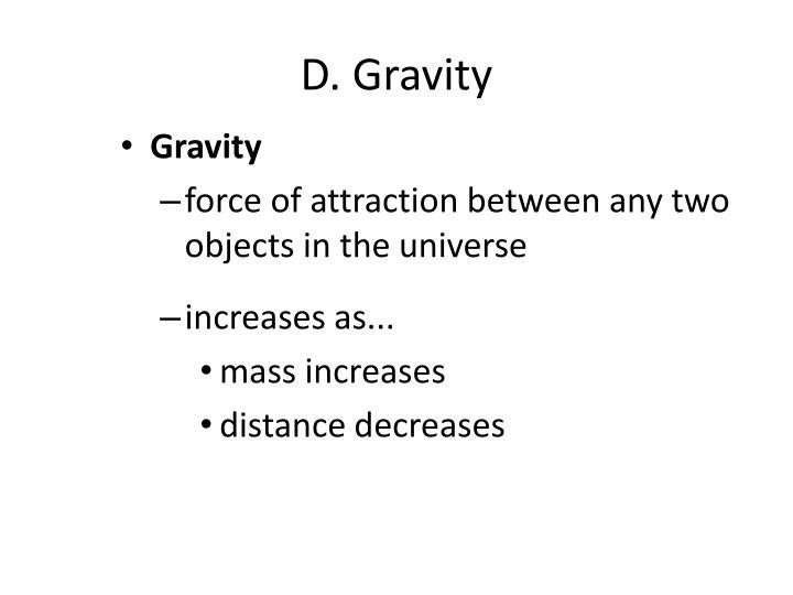 D. Gravity
