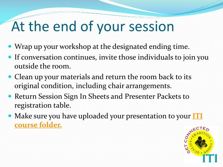 At the end of your session