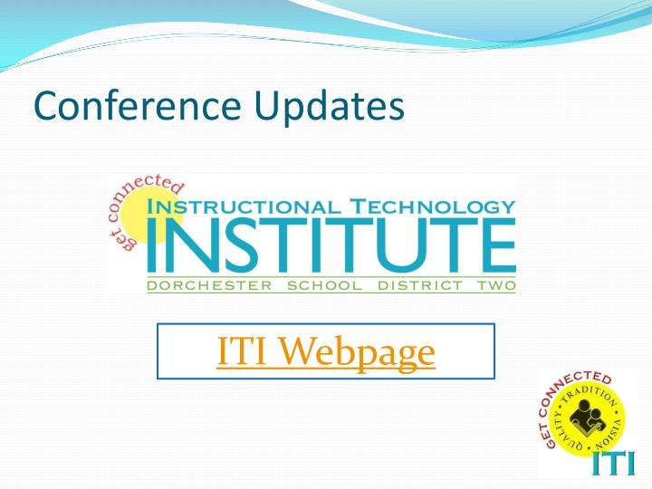 Conference Updates