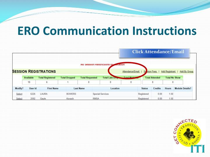 ERO Communication Instructions
