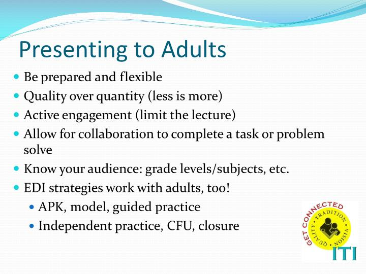 Presenting to Adults