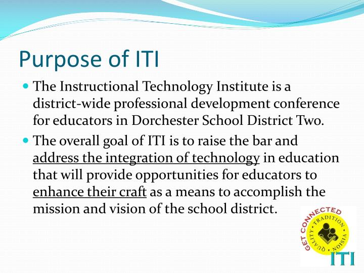 Purpose of ITI