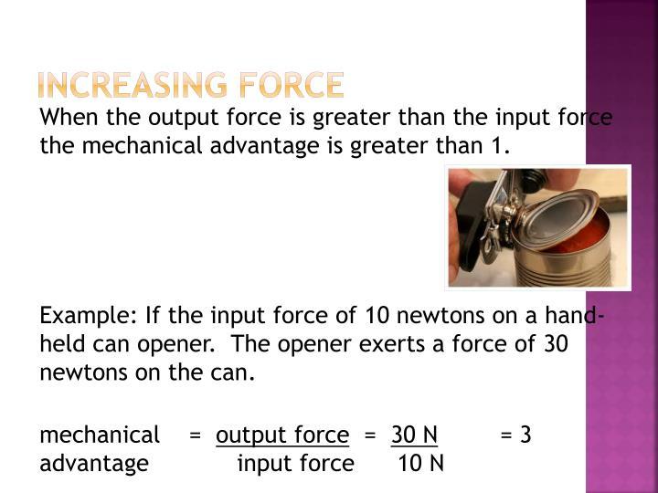 Increasing Force