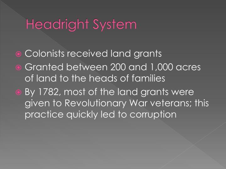 Headright System