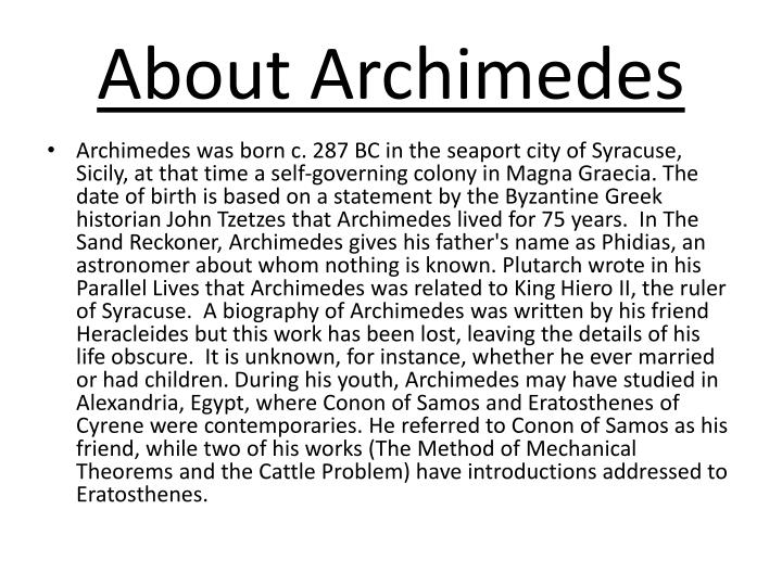an introduction to the life of archimedes of syracuse in sicily This latin translation was of particular importance for the introduction of archimedes  syracuse on the island of sicily  life in his native syracuse,.
