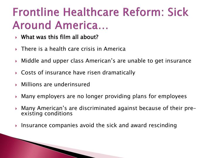 Frontline Healthcare Reform: Sick Around America…