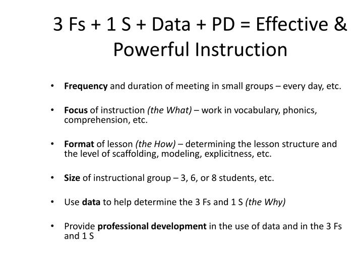 3 Fs + 1 S + Data + PD = Effective & Powerful Instruction