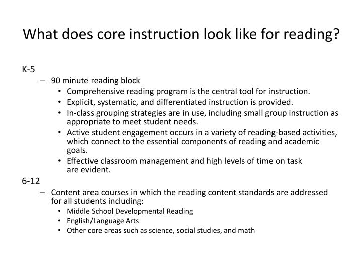 What does core instruction look like for reading?