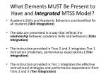 what elements must be present to have and integrated mtss model