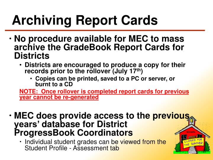 Archiving Report Cards