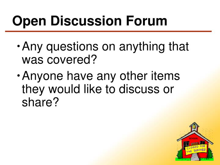 Open Discussion Forum