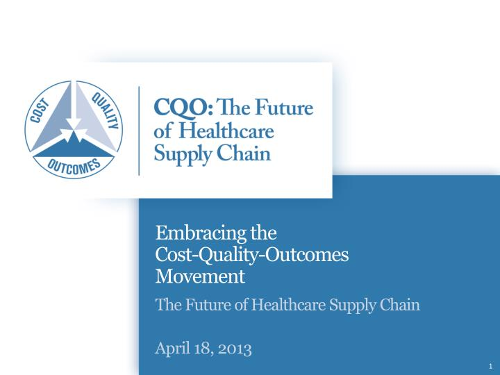 embracing the cost quality outcomes movement