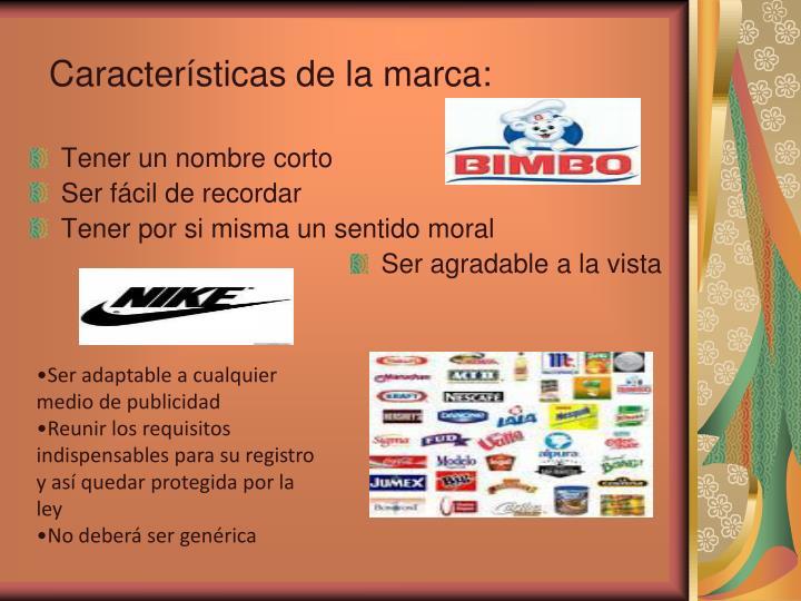 Características de la marca: