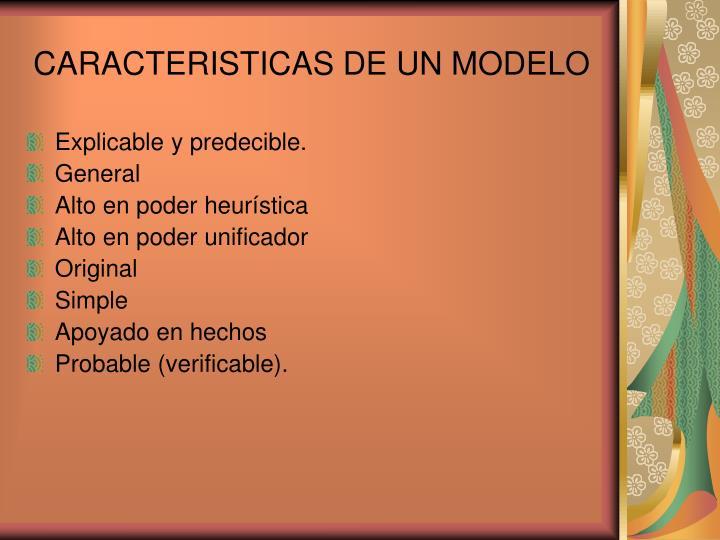 CARACTERISTICAS DE UN MODELO