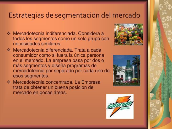 Estrategias de segmentación del mercado