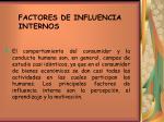 factores de influencia internos